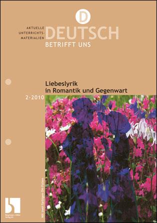 Liebeslyrik in Romantik und Gegenwart