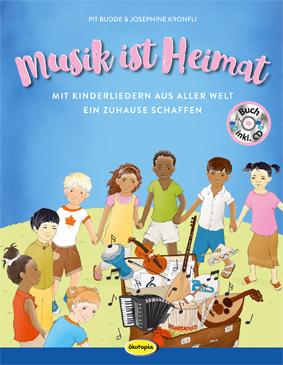 Musik ist Heimat (Buch inkl. CD)