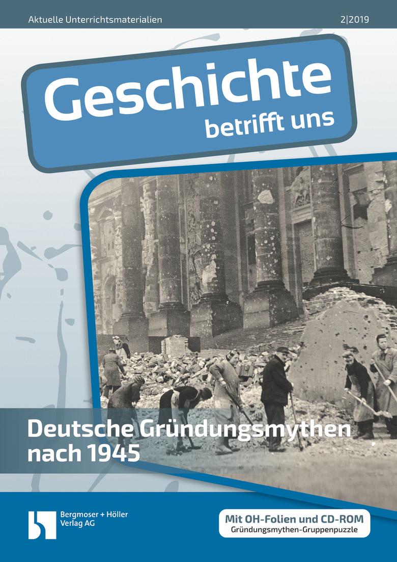 Deutsche Gründungsmythen nach 1945