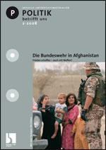 Die Bundeswehr in Afghanistan.