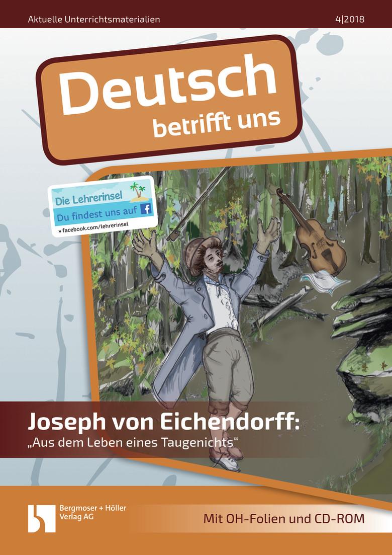 """Joseph von Eichendorff: """"Aus dem Leben eines Taugenichts"""""""