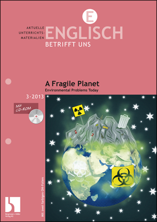 A Fragile Planet. Environmental Problems Today