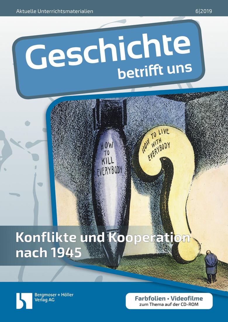 Konflikte und Kooperation nach 1945