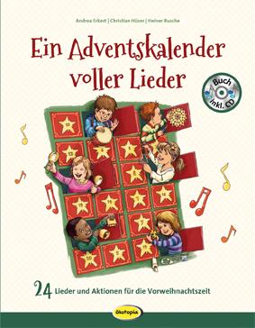 Ein Adventskalender voller Lieder (Buch inkl. CD)
