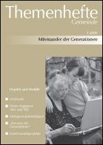 Miteinander der Generationen (kath.+ev.)